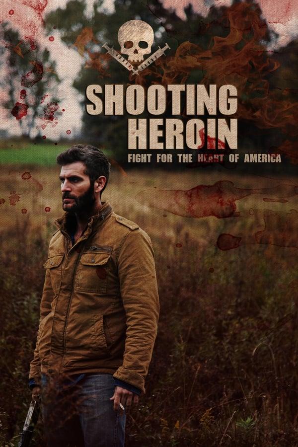 Shooting Heroin (2020) Türkçe izle