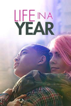 Life in a Year (2020) Türkçe izle