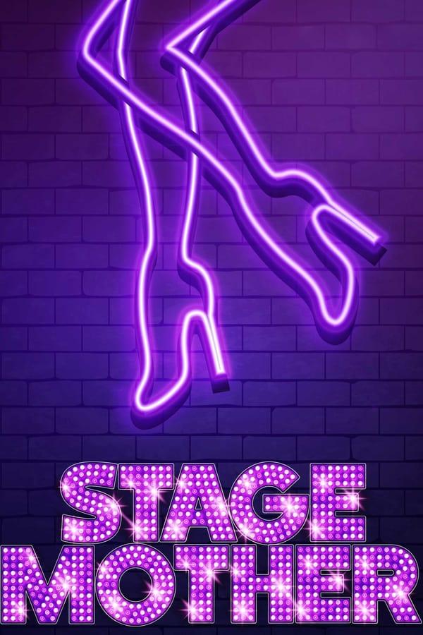 Stage Mother (2020) AltYazılı izle