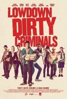 Lowdown Dirty Criminals (2020) Türkçe izle
